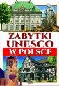 Zabytki UNESCO w Polsce - okładka książki