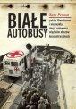 Białe Autobusy. Pakt z Himmlerem - okładka książki