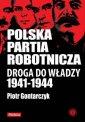 Polska Partia Robotnicza. Droga - okładka książki