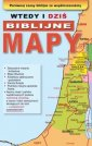 Wtedy i dziś. Biblijne mapy - okładka książki