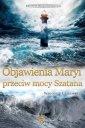 Objawienia Maryi przeciw mocy Szatana. - okładka książki