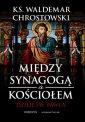Między Synagogą a Kościołem - okładka książki