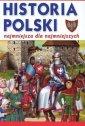 Historia Polski - najmniejsza dla - okładka książki