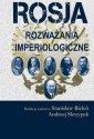 Rosja. Rozważania imperiologiczne - okładka książki