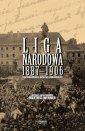okładka książki - Liga Narodowa 1887-1906. Sprawozdania,