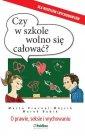 Czy w szkole wolno się całować? - okładka książki