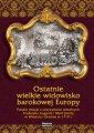 okładka książki - Ostatnie wielkie widowisko barokowej