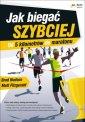 okładka książki - Jak biegać szybciej. Od 5 kilometrów
