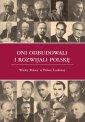 okładka książki - Oni odbudowali i rozwijali Polskę.