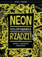 okładka książki - Neon rządzi. Kolorowanka - Wydawnictwo