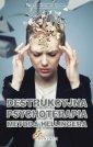 okładka książki - Destrukcyjna psychoterapia metodą