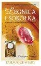 okładka książki - Legnica i Sokółka w historii cudów