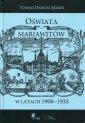 okładka książki - Oświata mariawitów w latach 1906-1935