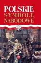 okładka książki - Polskie symbole narodowe