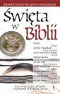 okładka książki - Święta w Biblii. Żydowskie korzenie