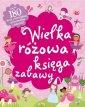 okładka książki - Wielka różowa księga zabawy