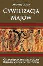 Cywilizacja Majów. Osiągnięcia - okładka książki