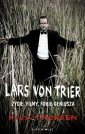 Lars von Trier. Życie, filmy, fobie - okładka książki