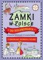 Zamki w Polsce do kolorowania. - okładka książki