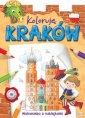 Koloruję Kraków. Malowanka z naklejkami - okładka książki