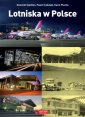 Lotniska w Polsce - Dominik Sipiński - okładka książki