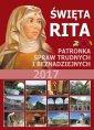 Święta Rita. Patronka spraw trudnych - okładka książki