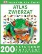 Fascynujący świat. Atlas zwierząt - okładka książki