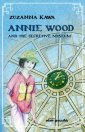 Annie Wood and The Secretive Museum - okładka książki