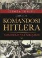 Komandosi Hiltera. Niemieckie siły - okładka książki