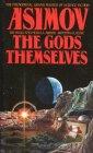 The Gods Themselves - Isaac Asimov - okładka książki