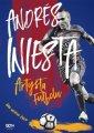 Andrés Iniesta. Artysta futbolu. - okładka książki