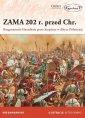 Zama 202 r. przed Chr.. Rozgromienie - okładka książki