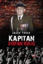 Kapitan Stefan Kulig. Żołnierz - okładka książki