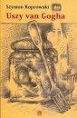 Uszy van Gogha - Szymon Koprowski - okładka książki