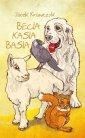 Becia, Kasia, Basia - Arun Milcarz - okładka książki