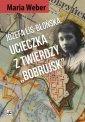 Józefa Lis-Błońska ucieczka z twierdzy - okładka książki
