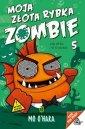 Moja złota rybka zombie. Jak ryba - okładka książki