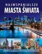 Najwspanialsze miasta świata - - okładka książki