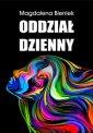 Oddział Dzienny - Magdalena Bieniek - okładka książki