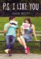 PS. I Like You - Kasie West - okładka książki