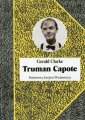 Truman Capote. Biografia - Gerald - okładka książki