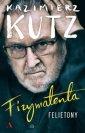 Fizymatenta Felietony z lat 2004-2016 - okładka książki