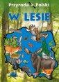 Przyroda Polski. W lesie - okładka książki