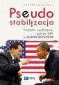 Pseudostabilizacja. Problemy współczesnej - okładka książki