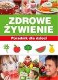 Zdrowe Żywienie. Poradnik dla dzieci - okładka książki