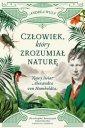 Człowiek, który zrozumiał naturę. - okładka książki