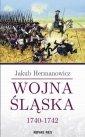 Wojna Śląska 1740-1742 - okładka książki