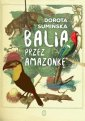 Balią przez Amazonkę - okładka książki
