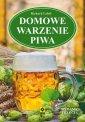 Domowe warzenie piwa - okładka książki