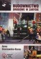 Budownictwo drogowe w zarysie - - okładka książki